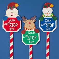"""SANTA PLEASE STOP HERE"" SIGN"
